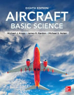 Aircraft Basic Science : Planning, Design and Management - Michael J. Kroes