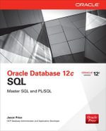 Oracle Database 12c SQL : The Definitive Guide to Dimensional Modeling - Jason Price