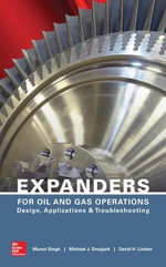 Expanders for Oil and Gas Operations : Design, Applications, and Troubleshooting - Murari Singh