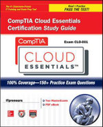 CompTIA Cloud Essentials Certification Study Guide (Exam CL0-001) - Daniel Lachance
