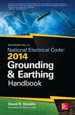 McGraw-Hills NEC 2014 Grounding and Earthing Handbook - David Stockin