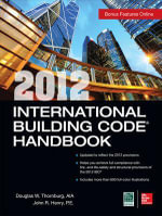 2012 International Building Code Handbook - Douglas W. Thornburg