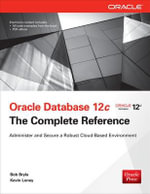 Oracle Database 12c the Complete Reference (Set) - Bob Bryla
