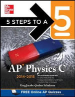 5 Steps to a 5 AP Physics C 2014-2015 : The All-Time Greats, Legendary Teams, and Today's ... - Greg Jacobs
