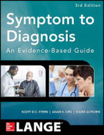 Symptom to Diagnosis an Evidence Based Guide - Scott D. C. Stern