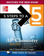 5 Steps to a 5 AP Chemistry 2014-2015 :  2nd Edition - Richard H. Langley