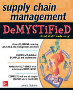Supply Chain Management Demystified : The Demystified Series - John M. Mckeller