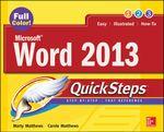 Microsoft Word 2013 QuickSteps : QuickSteps - Carole Matthews