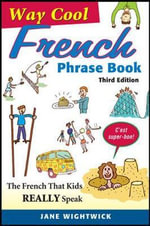 Way-Cool French Phrase Book - Jane Wightwick