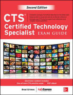 CTS Certified Technology Specialist Exam Guide - Brad Grimes