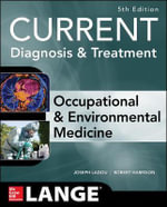 CURRENT Occupational and Environmental Medicine - Joseph Ladou