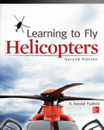 Learning to Fly Helicopters - R.Randall Padfield