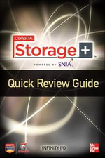 CompTIA Storage+ Quick Review Guide - Eric  A. Vanderburg