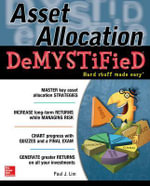 Asset Allocation Demystified : A Self-teaching Guide : The Demystified Series - Paul Lim