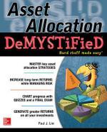 Asset Allocation Demystified : A Self-teaching Guide : The Demystified Series - Paul Lim