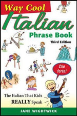 Way-cool Italian Phrase Book - Jane Wightwick