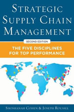 Strategic Supply Chain Management : The Five Core Disciplines for Top Performance - Shoshanah Cohen