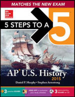 5 Steps to a 5 AP Us History , 2015 Edition - Partner Stephen Armstrong
