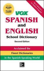 Vox Spanish and English School Dictionary, Paperback, 2nd Edition - Vox