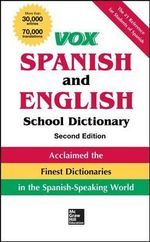 Vox Spanish and English School Dictionary - Vox