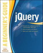jQuery : A Beginner's Guide - John Pollock