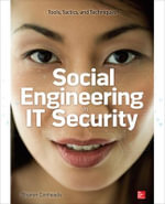 Social Engineering in IT Security : Tools, Tactics, and Techniques - Sharon Conheady