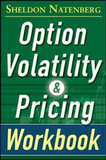 Option Volatility and Pricing Workbook - Sheldon Natenberg