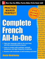 Practice Makes Perfect : Complete French All-in-One - Annie Heminway