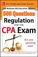 McGraw-Hill Education 500 Regulation Questions for the CPA Exam - Denise M. Stefano