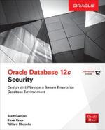Oracle Database 12C Security - David Knox