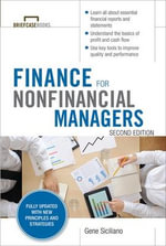 Finance for Nonfinancial Managers : 2nd Edition - Gene Siciliano