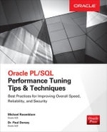 Oracle PL/SQL Performance Tuning Tips & Techniques - Michael Rosenblum