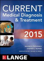 Current Medical Diagnosis and Treatment 2015 - Maxine A. Papadakis