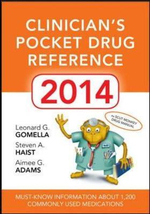 Clinicians Pocket Drug Reference 2014 : Clinician's Pocket Drug Reference - Leonard G. Gomella