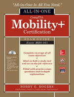 Comptia Mobility+ Certification All-in-One Exam Guide (Exam MB0-001) - Bobby E. Rogers