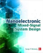 Nanoelectronic Mixed-Signal System Design - Saraju P. Mohanty