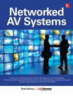 Networked AV Systems - Brad Grimes