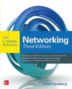 Networking the Complete Reference : 3rd Edition - Bobbi Sandberg