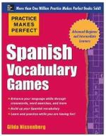 Practice Makes Perfect Spanish Vocabulary Games - Gilda Nissenberg