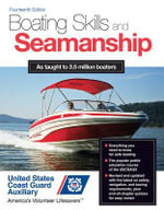Boating Skills and Seamanship - Inc. U.S. Coast Guard Auxiliary Assoc.