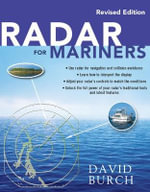 Radar for Mariners, Revised Edition : Nine Americans and Their Epic Quest for Gold at th... - David Burch
