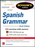 Schaum's Outline of Spanish Grammar - Conrad J. Schmitt