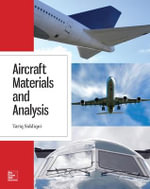 Aircraft Materials and Analysis - Tariq Siddiqui