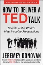How to Deliver a TED Talk : Secrets of the World's Most Inspiring Presentations - Jeremey Donovan