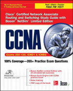 CCNA Cisco Certified Network Associate Routing and Switching Study Guide (Exams 200-120, ICND1, & ICND2), with Boson NetSim Limited Edition - Richard Deal