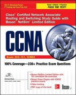 CCNA Cisco Certified Network Associate Routing and Switching Study Guide (Exam 200-101, ICND2), with Boson NetSim : Certification Press - Richard Deal