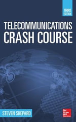 Telecommunications Crash Course - Steven Shepard
