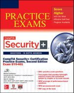 CompTIA Security+ Certification Practice Exams (Exam SY0-401) - Daniel Lachance