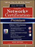 CompTIA Network+ Certification All-in-One Exam Guide, Premium (Exam N10-005) : All-in-One - Michael Meyers