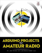Arduino Projects for Amateur Radio - Jack J. Purdum